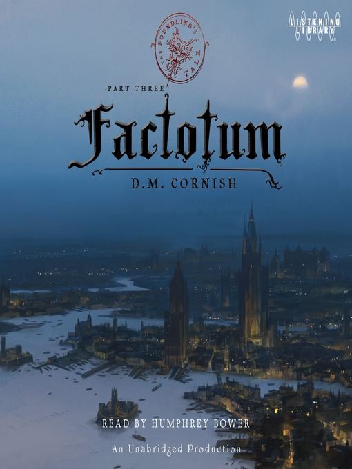Title details for Factotum by D. M. Cornish - Wait list