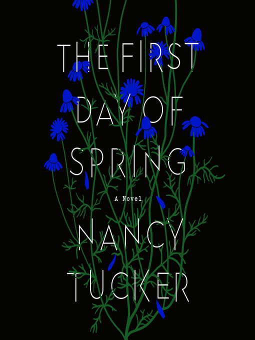 Title details for The First Day of Spring by Nancy Tucker - Available