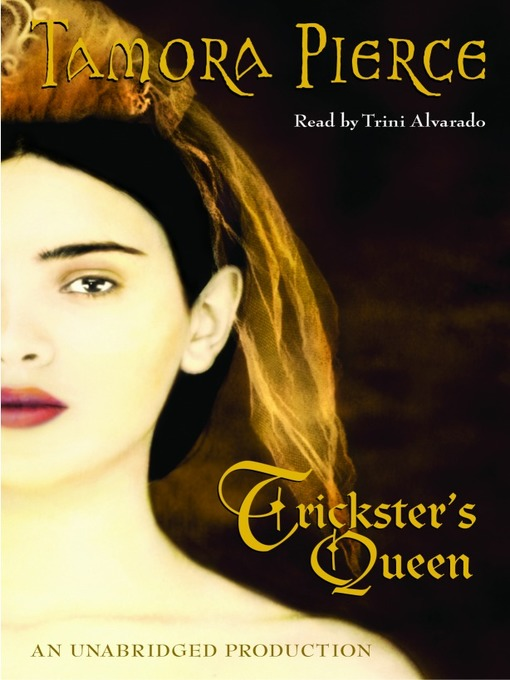 Title details for Trickster's Queen by Tamora Pierce - Available