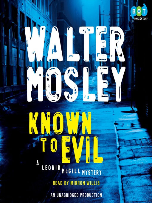 Title details for Known to Evil by Walter Mosley - Available