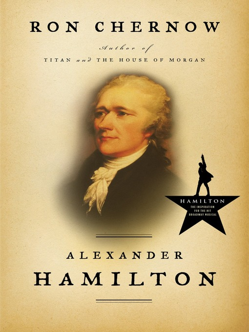 Title details for Alexander Hamilton by Ron Chernow - Wait list