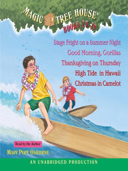 Author Of Magic Treehouse Books Part - 24: Title Details For Magic Tree House Collection, Books 25-29 By Mary Pope  Osborne