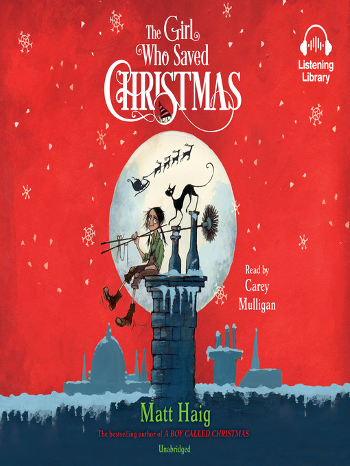 Title details for The Girl Who Saved Christmas by Matt Haig - Available