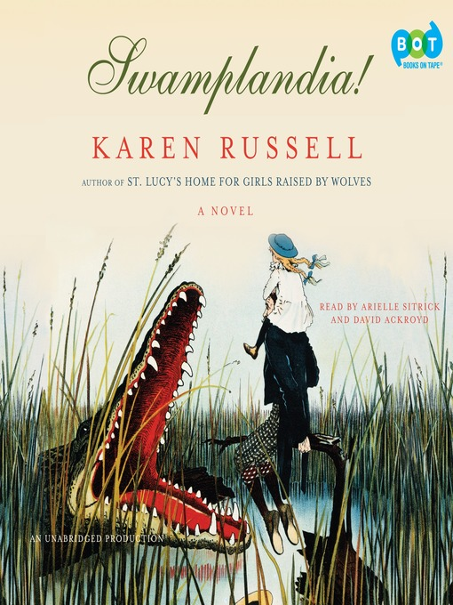 Title details for Swamplandia! by Karen Russell - Wait list