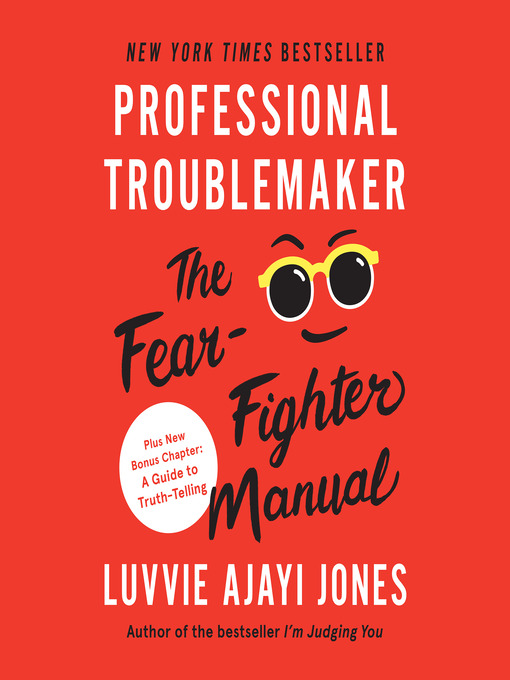 Title details for Professional Troublemaker by Luvvie Ajayi Jones - Available