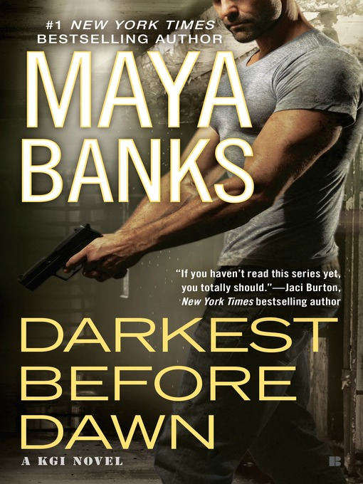 Title details for Darkest Before Dawn by Maya Banks - Wait list