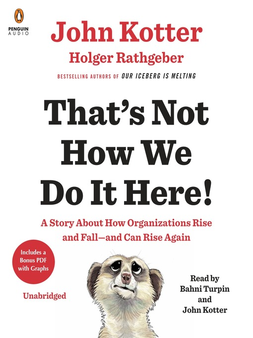 Title details for That's Not How We Do It Here! by John Kotter - Available