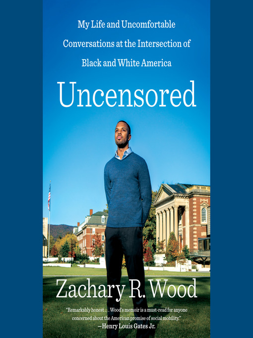 Title details for Uncensored by Zachary R. Wood - Available
