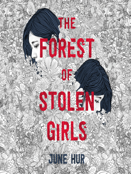 Title details for The Forest of Stolen Girls by June Hur - Wait list