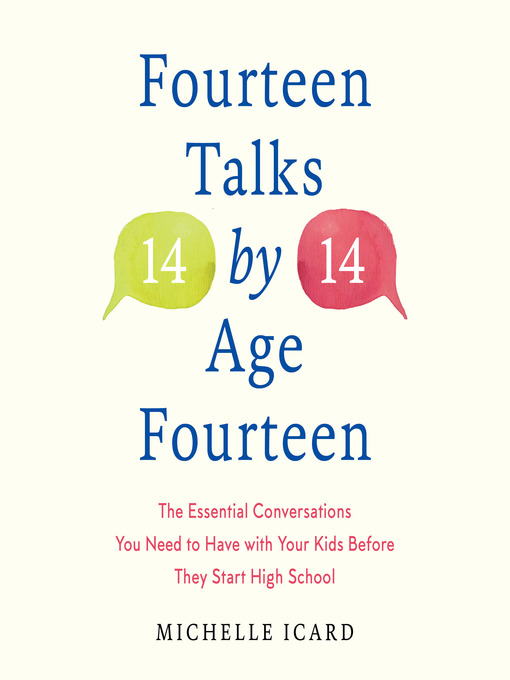 Title details for Fourteen Talks by Age Fourteen by Michelle Icard - Wait list