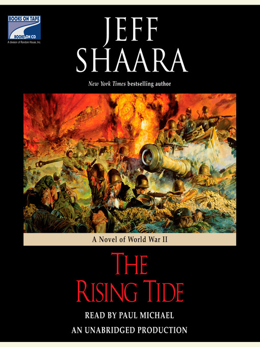 Title details for The Rising Tide by Jeff Shaara - Wait list