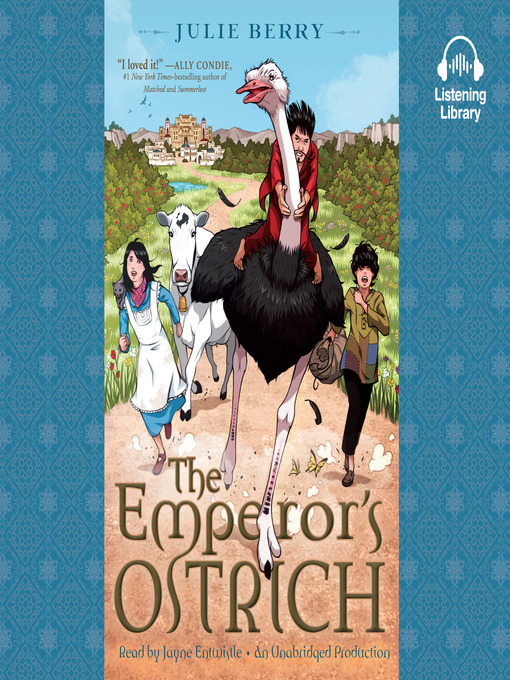 Title details for The Emperor's Ostrich by Julie Berry - Available