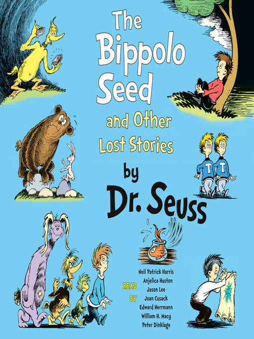 Title details for The Bippolo Seed and Other Lost Stories by Dr. Seuss - Wait list