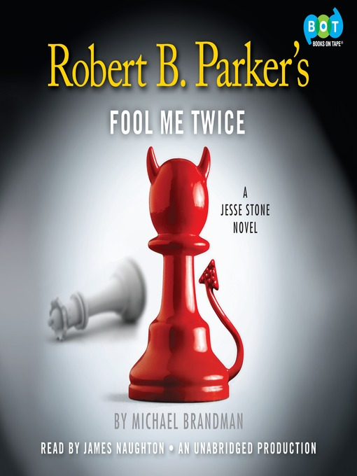 Title details for Fool Me Twice by Michael Brandman - Available