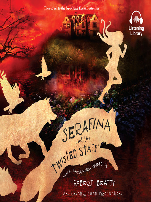 Cover image for book: Serafina and the Twisted Staff