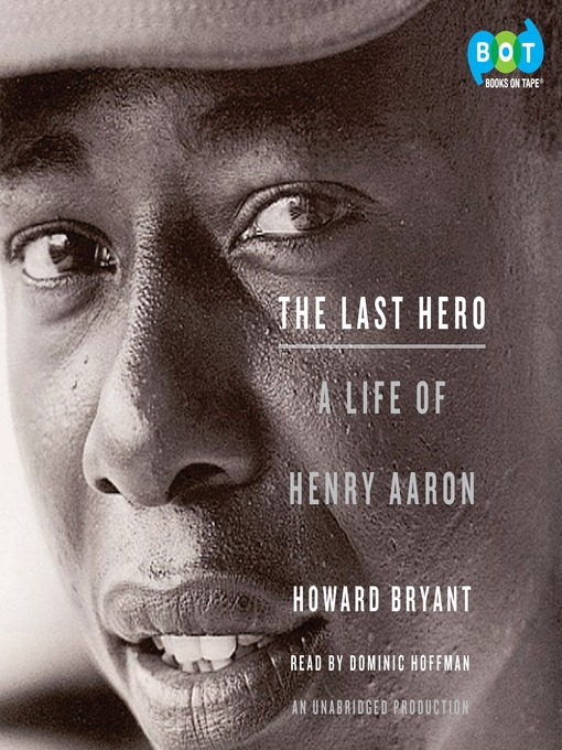 Title details for The Last Hero by Howard Bryant - Available