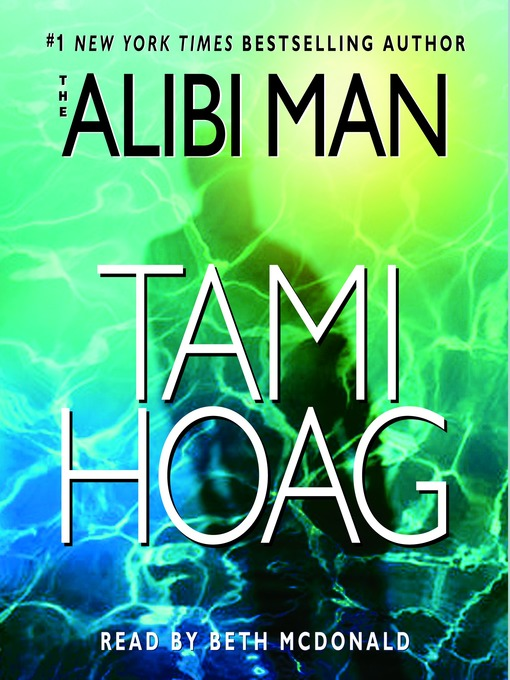 Title details for The Alibi Man by Tami Hoag - Wait list