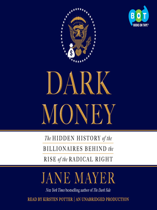 Title details for Dark Money by Jane Mayer - Wait list