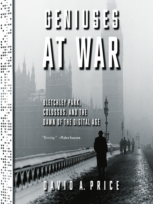 Title details for Geniuses at War by David A. Price - Available