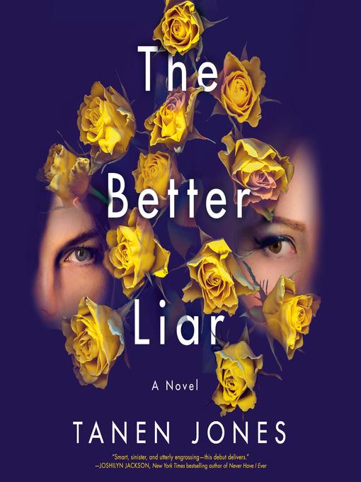 Title details for The Better Liar by Tanen Jones - Wait list