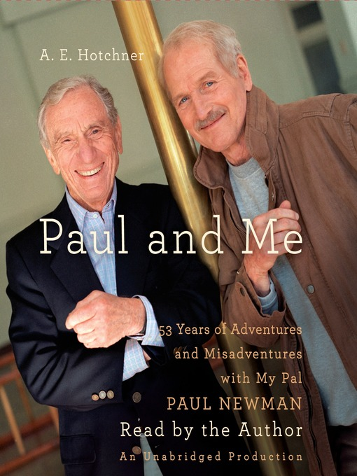 Title details for Paul and Me by A.E. Hotchner - Wait list