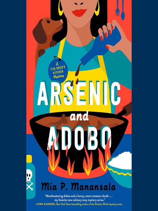 Title details for Arsenic and Adobo by Mia P. Manansala - Wait list