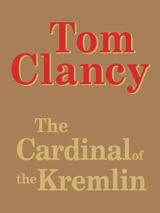 Title details for The Cardinal of the Kremlin by Tom Clancy - Wait list