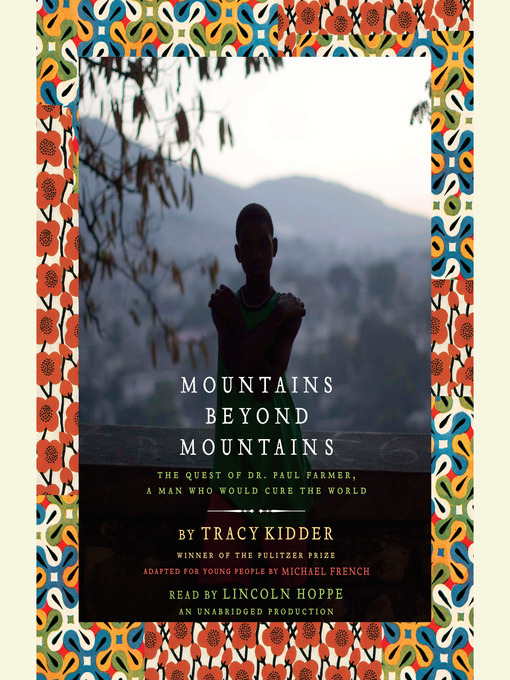 Title details for Mountains Beyond Mountains (Adapted for Young People) by Tracy Kidder - Wait list
