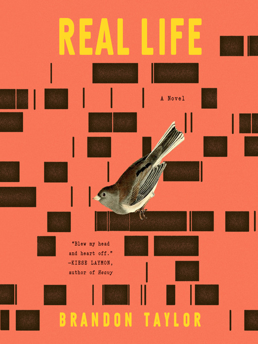 Title details for Real Life by Brandon Taylor - Wait list
