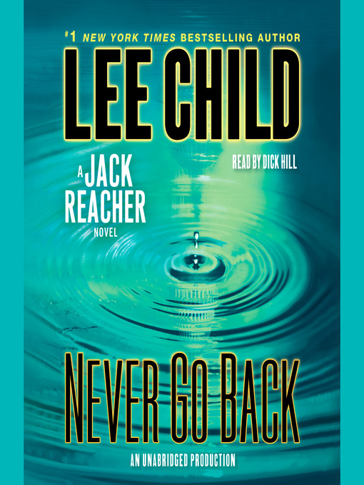 Title details for Never Go Back by Lee Child - Wait list