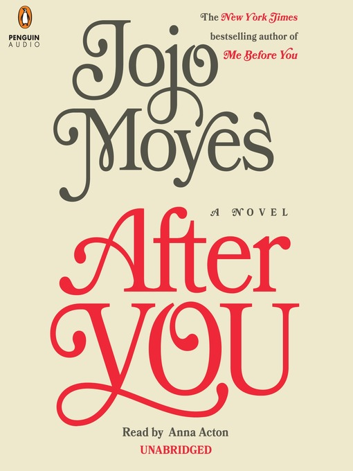 Title details for After You by Jojo Moyes - Available