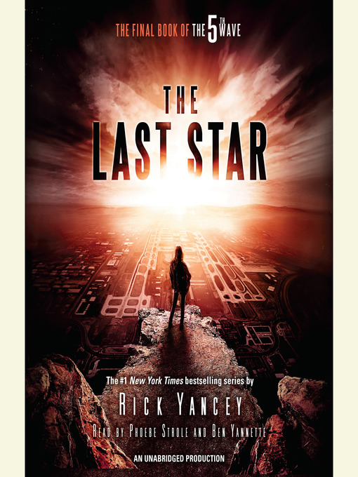 Title details for The Last Star by Rick Yancey - Available