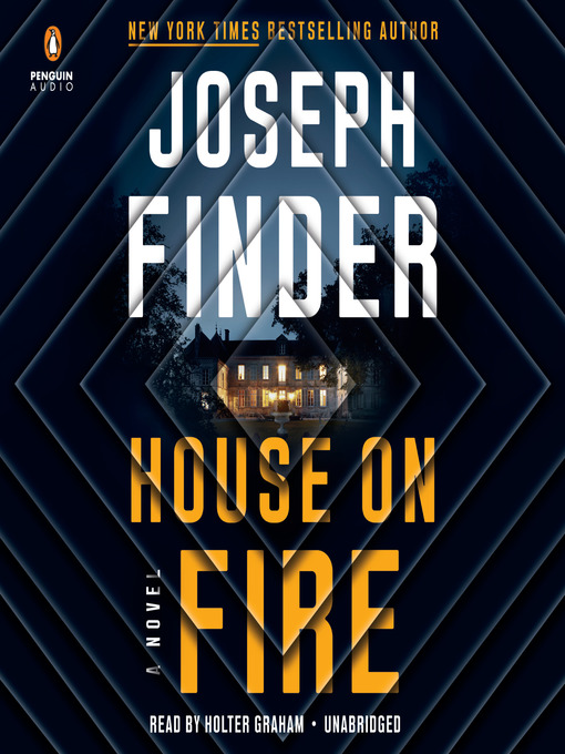 Title details for House on Fire by Joseph Finder - Available