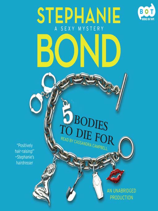 Title details for 5 Bodies to Die For by Stephanie Bond - Available