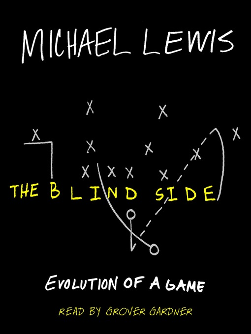 Title details for The Blind Side by Michael Lewis - Available