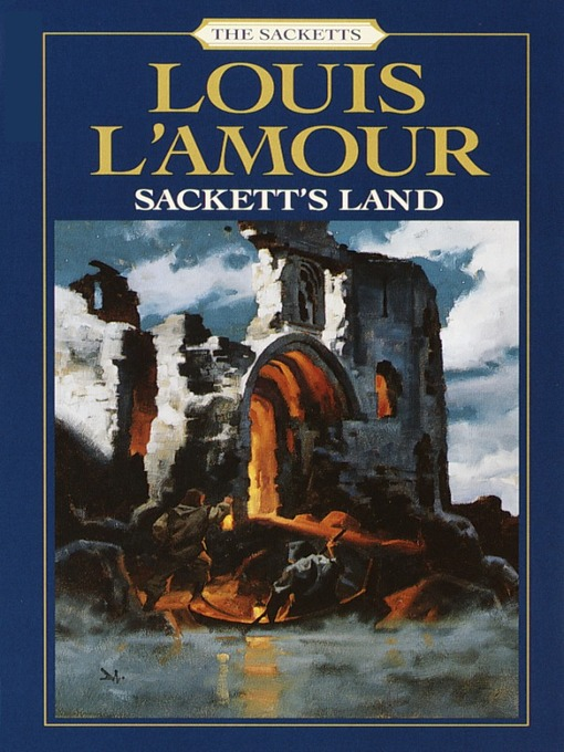 Title details for Sackett's Land by Louis L'Amour - Wait list