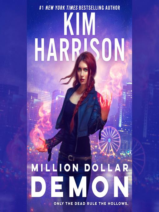 Title details for Million Dollar Demon by Kim Harrison - Available