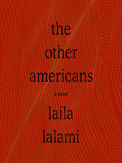 Title details for The Other Americans by Laila Lalami - Wait list