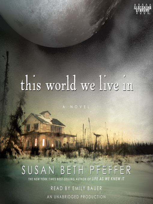 Title details for This World We Live In by Susan Beth Pfeffer - Available