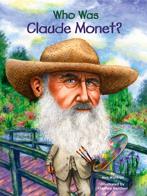 Title details for Who Was Claude Monet? by Ann Waldron - Available