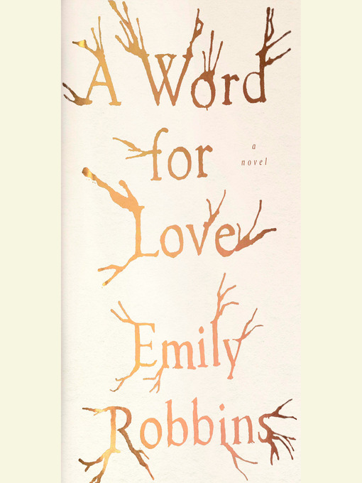 Title details for A Word for Love by Emily Robbins - Wait list