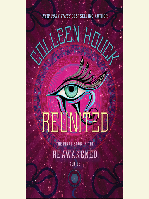 Title details for Reunited by Colleen Houck - Available