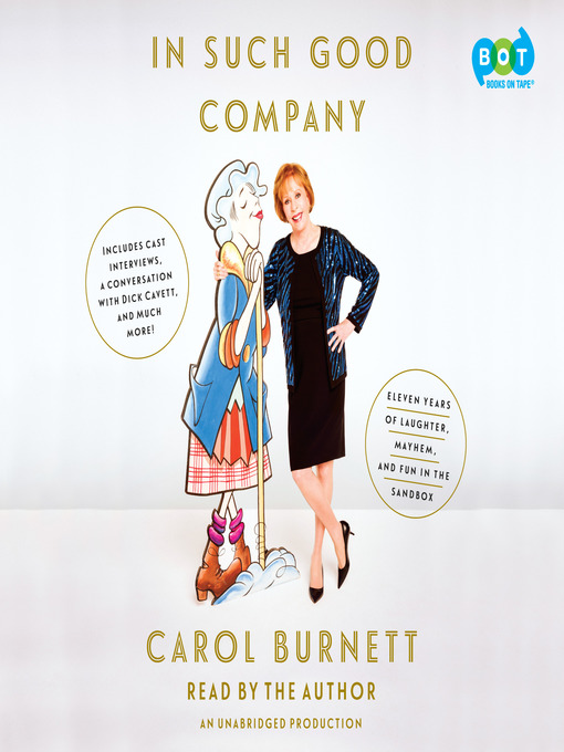 Title details for In Such Good Company by Carol Burnett - Wait list