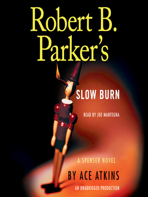 Title details for Slow Burn by Ace Atkins - Available