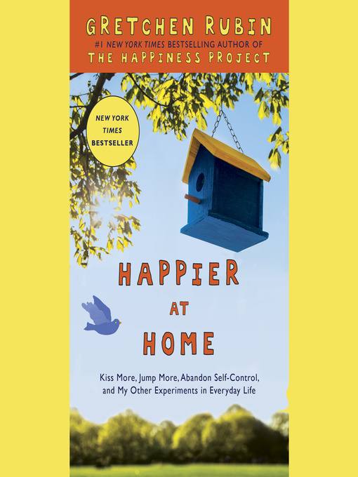 Title details for Happier at Home by Gretchen Rubin - Wait list