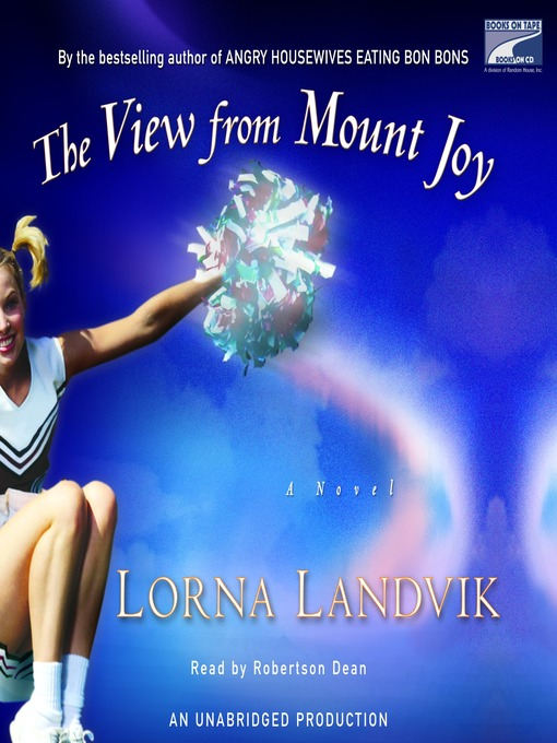 Title details for The View From Mount Joy by Lorna Landvik - Available