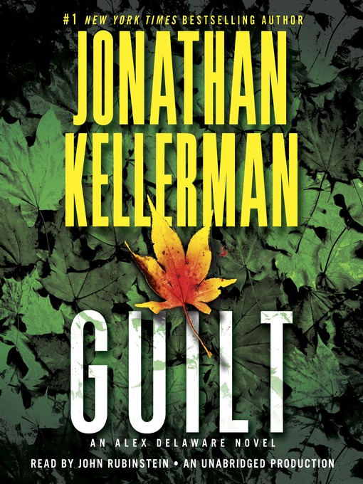 Title details for Guilt by Jonathan Kellerman - Available