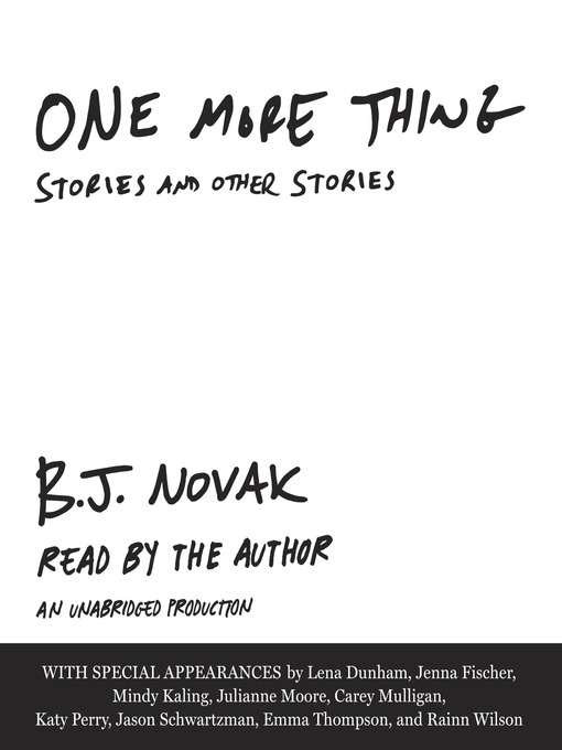 Title details for One More Thing by B. J. Novak - Available