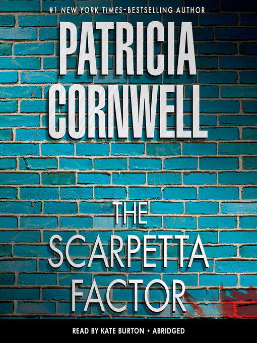 Title details for The Scarpetta Factor by Patricia Cornwell - Wait list