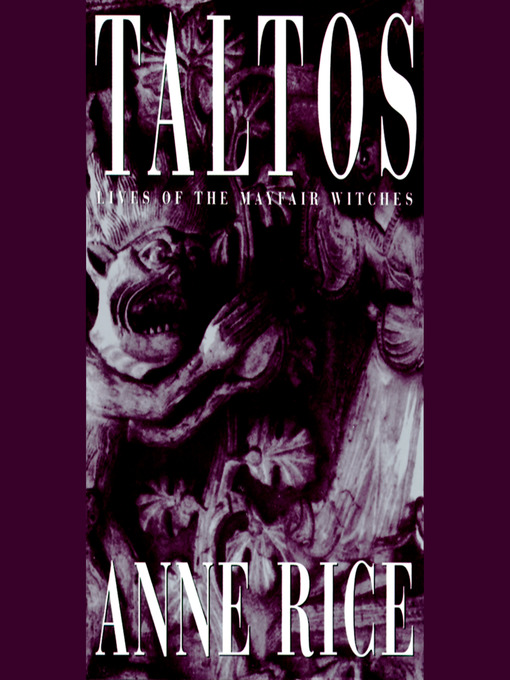 Title details for Taltos by Anne Rice - Available